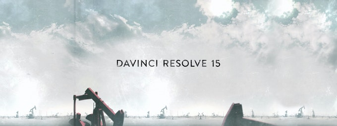 Everything You Need To Know About DaVinci Resolve 15