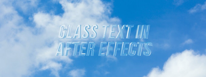 How To Create 3D Glass Text In After Effects