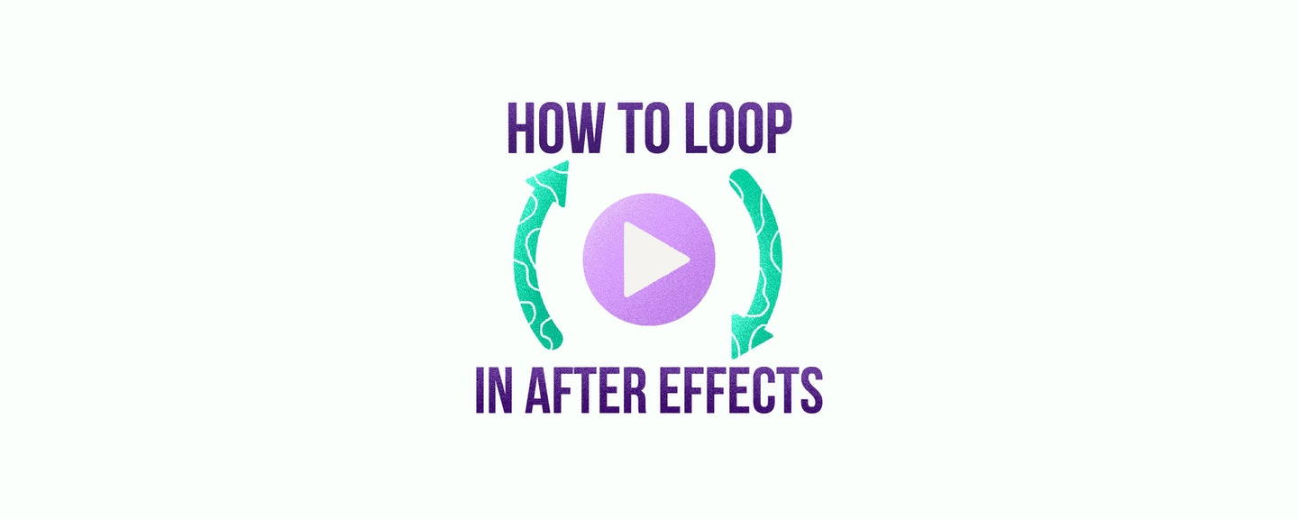 How To Loop Footage In After Effects