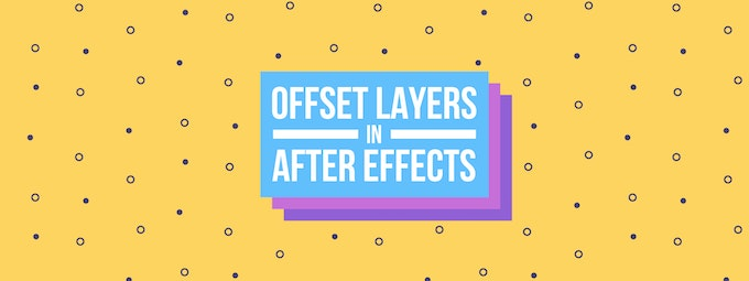 How To Offset Layers in After Effects