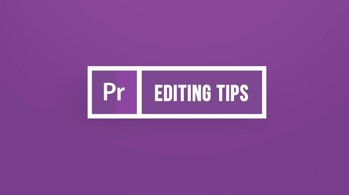 5 More Tips to Edit Faster in Premiere Pro