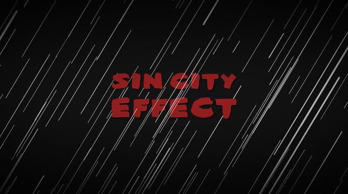 Solo Color Effect Tutorial | Sin City Effect