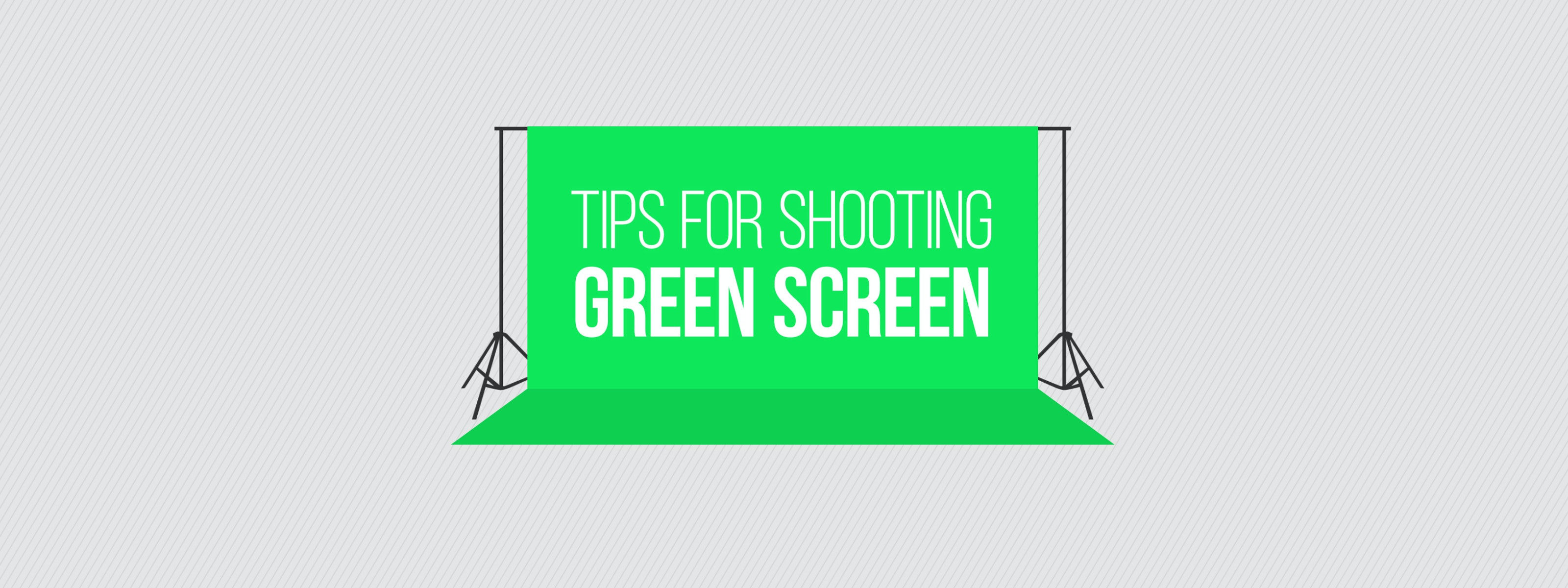 tips for shooting with green screen motion array