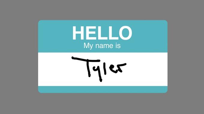 Hi. I'm Tyler.